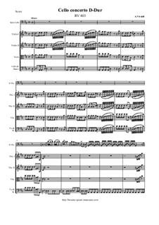 Concerto for Cello and Strings in D Major, RV 403: Full score, parts by Antonio Vivaldi