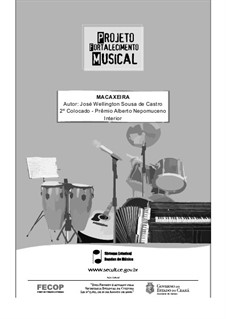 Macaxeira: For concert band by Welligton Sousa