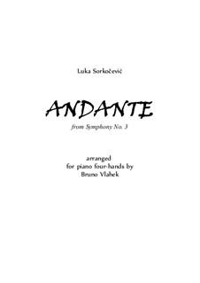 Andante from Symphony No.3: For piano four hands by Luka Sorkočević