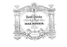 Twelve Pieces for Organ, Op.59: Pieces No.7-12 by Max Reger