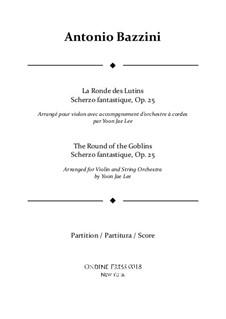 La ronde des lutins, Op.25: For violin and string orchestra – full score by Antonio Bazzini