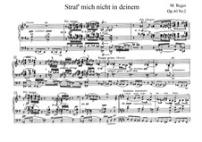 Two Fantasies for Organ, Op.40: No.2 Straf mich nicht in deinem Zorn by Max Reger