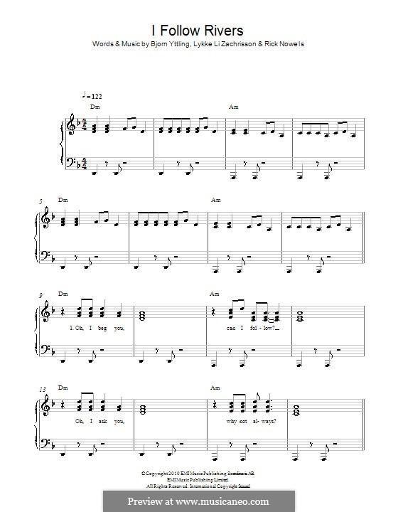 I Follow Rivers (Lykke Li): For piano by Bjorn Yttling, Lykkeli Zachrisson, Rick Nowels