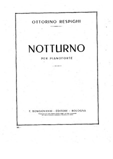 Nocturne in G Flat Major: Nocturne in G Flat Major by Ottorino Respighi