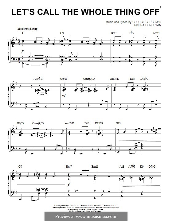 Let's Call the Whole Thing Off: For piano by George Gershwin