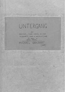 Untergang (full score): Untergang (full score) by Michael Graubart