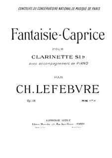 Fantasia-Caprice for Clarinet and Piano, Op.118: Score, solo part by Charles Lefebvre