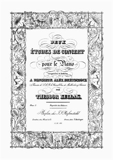 Two Concert Etudes, Op.2: For piano by Theodor Kullak