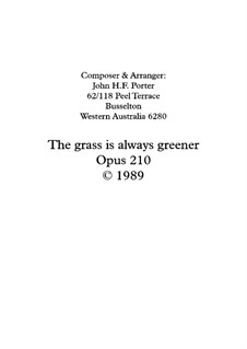 The Grass is Always Greener, Op.210: The Grass is Always Greener by JHFP
