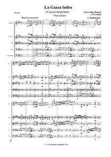 La gazza ladra (The Thieving Magpie): For strings by Gioacchino Rossini