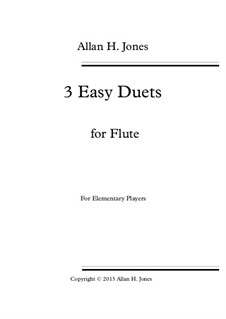 3 Easy Duets: For flute by Allan 'Herbie' Jones