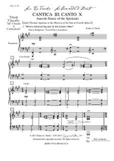 Lux In Tenebris: La Commedia di Dante: Cantica III: Canto X - Aureole Dance of the Spirituals by Ennio Paola