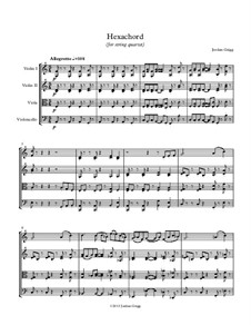Hexachord for string quartet: Hexachord for string quartet by Jordan Grigg