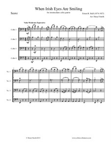 When Irish Eyes Are Smiling: For intermediate cello quartet (four cellos) by Ernest R. Ball