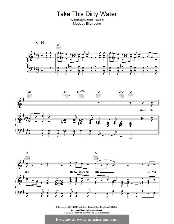 Take This Dirty Water: For voice and piano (or guitar) by Elton John