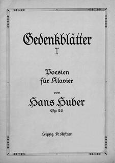 Gedenkblätter, Op.26: Gedenkblätter by Hans Huber