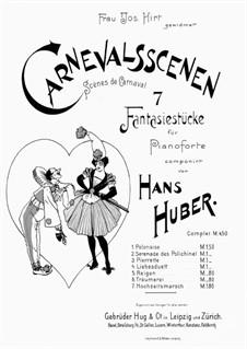 Carnevalsscenen. 7 Fantasiestücke: Carnevalsscenen. 7 Fantasiestücke by Hans Huber