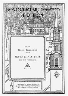Seven Miniatures, Op.10: For piano by Genari Karganoff