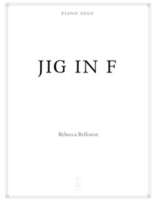 Jig in F major (Piano Solo): Jig in F major (Piano Solo) by Rebecca Belliston