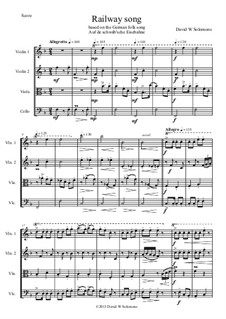 Railway Song: For string quartet by folklore, David W Solomons