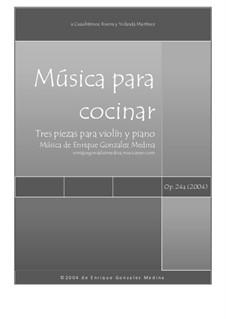 Música para cocinar, Op.24a: Música para cocinar by Jose Enrique Gonzalez Medina