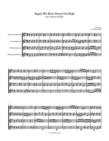 Angels We Have Heard on High: For sax quartet SATB by Unknown (works before 1850)