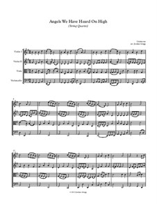 Angels We Have Heard on High: For string quartet by Unknown (works before 1850)