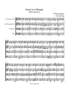 Away in a Manger: For brass quartet by James R. Murray