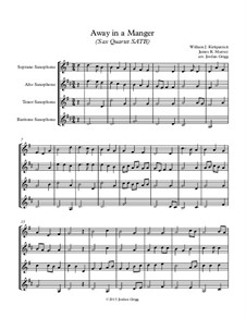 Away in a Manger: For sax quartet SATB by James R. Murray