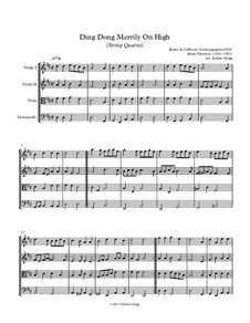 Ding Dong! Merrily on High: For string quartet by folklore
