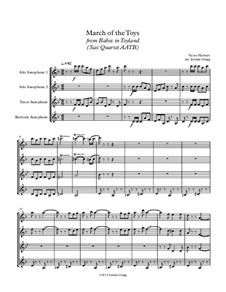 Babes in Toyland: March of the Toys, for sax quartet AATB by Victor Herbert