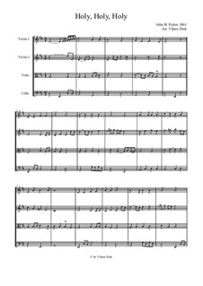 Holy, Holy, Holy! Lord God Almighty: For string quartet by John Bacchus Dykes