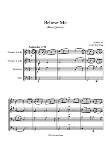 Believe Me: For brass quartet by Unknown (works before 1850)