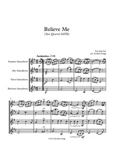 Believe Me: For sax quartet SATB by Unknown (works before 1850)