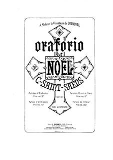 Oratorio de Noël (Christmas Oratorio), Op.12: Full score by Camille Saint-Saëns