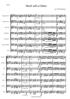 Hoch soll er leben (Long may he prosper): For brass septet by folklore
