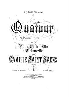 Piano Quartet in B Flat Major, Op.41: Full score by Camille Saint-Saëns