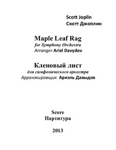Maple Leaf Rag: For symphony orchestra by Scott Joplin