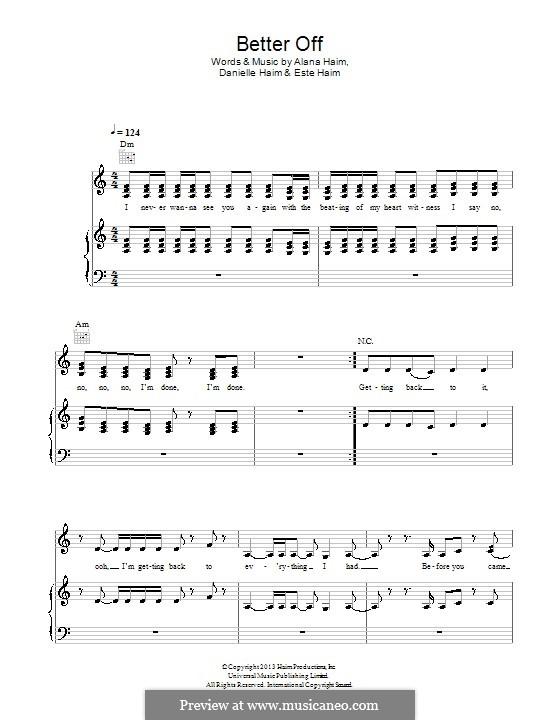 Better Off (Haim): For voice and piano (or guitar) by Alana Haim, Danielle Haim, Este Haim