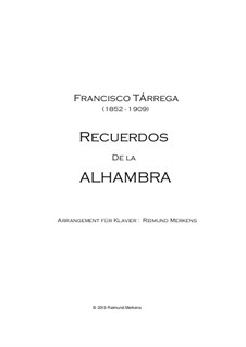 Memories of the Alhambra: For piano by Francisco Tárrega