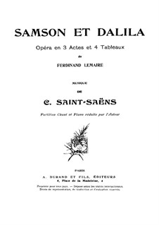 Samson and Dalila, Op.47: Act I, for Soloists, Choir and Piano by Camille Saint-Saëns