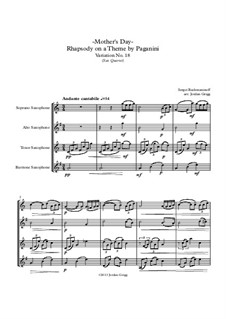 Rhapsody on a Theme of Paganini, Op.43: Variation XVIII, for sax quartet by Sergei Rachmaninoff