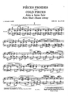 Cold Pieces: Airs that chase away by Erik Satie