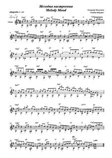 Melody Mood: For guitar solo by Vladimir Malganov