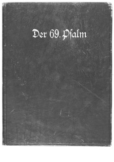 Psalm LXIX. Second version (1935): Second version (1935) by Ernst Levy