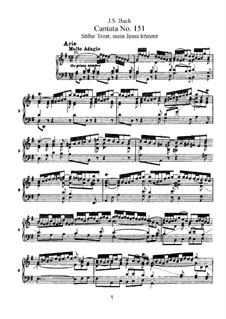 Süsser Trost, mein Jesus kömmt, BWV 151: Piano-vocal score by Johann Sebastian Bach