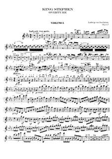 König Stephan (King Stephen), Op.117: Overture – violin I part by Ludwig van Beethoven