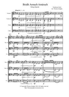Beidh Aonach Amarach: For string quartet by folklore