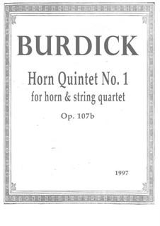 Horn Quintet No.1, Op.107b: Horn Quintet No.1 by Richard Burdick