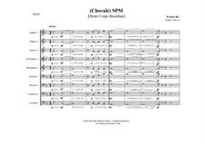 Chorale SPM: Drum corps by Roger Garcia